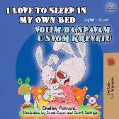 I Love to Sleep in My Own Bed (English Serbian Bilingual Children's Book) - Shelley Admont Kidkiddos Books