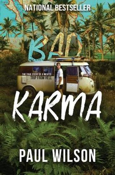 Bad Karma - Paul Wilson
