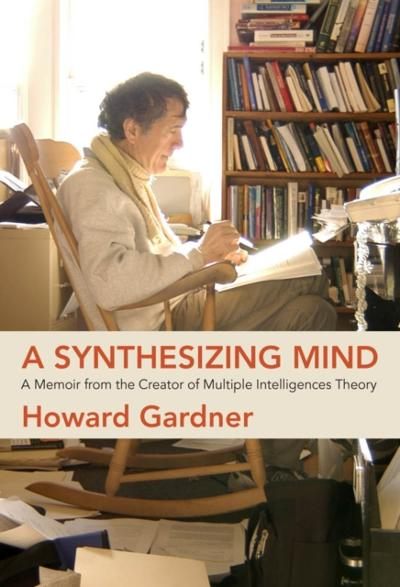 Synthesizing Mind - Howard Gardner