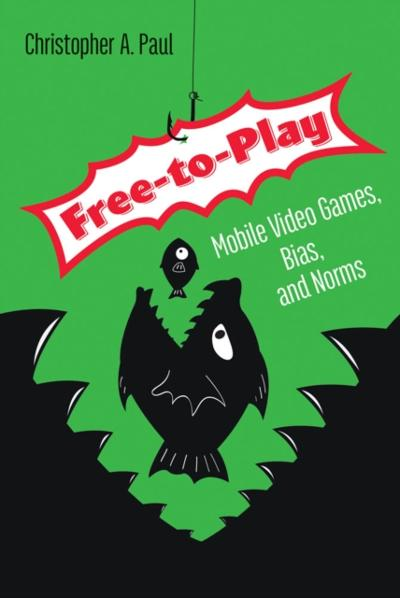 Free-to-Play - Christopher A. Paul