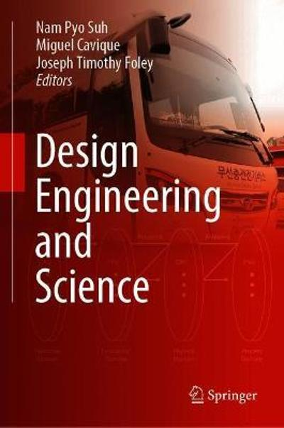 Design Engineering and Science - Nam Pyo Suh