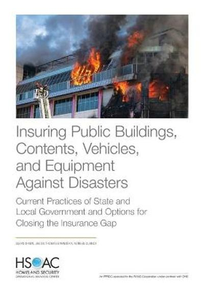 Insuring Public Buildings, Contents, Vehicles, and Equipment Against Disasters - Lloyd Dixon