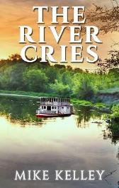The River Cries - Mike Mike