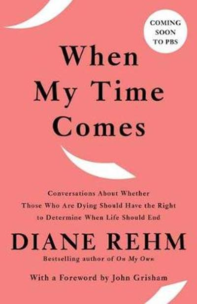 When My Time Comes - Diane Rehm