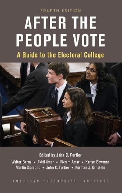 After the People Vote - John C. Fortier