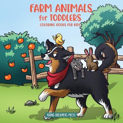Farm Animals for Toddlers - Young Dreamers Press