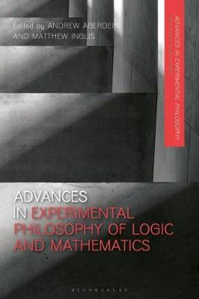 Advances in Experimental Philosophy of Logic and Mathematics - Professor Andrew Aberdein