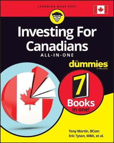 Investing For Canadians All-in-One For Dummies - Tony Martin