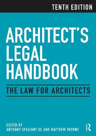 Architect's Legal Handbook - Anthony Speaight QC