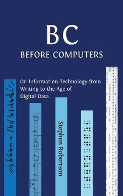 B C, Before Computers - Stephen Robertson