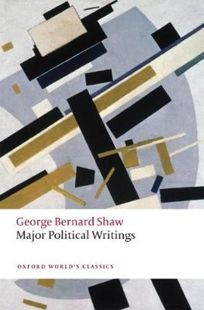 Major Political Writings - George Bernard Shaw