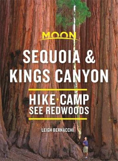 Moon Sequoia & Kings Canyon (First Edition) - Leigh Bernacchi