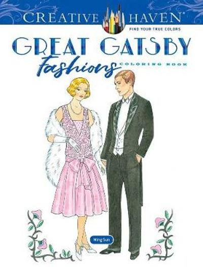 Creative Haven Great Gatsby Fashions Coloring Book - Ming-Ju Sun
