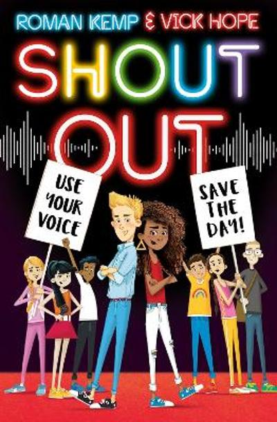 Shout Out: Use Your Voice, Save the Day - Roman Kemp