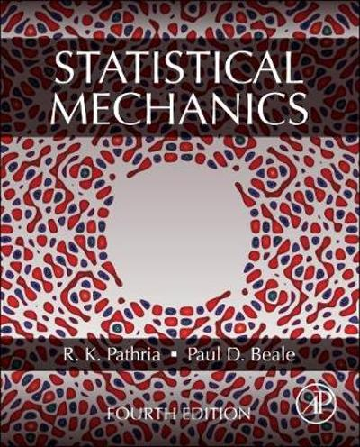 Statistical Mechanics - R.K. Pathria