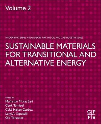 Sustainable Materials for Transitional and Alternative Energy - Mufrettin Sari
