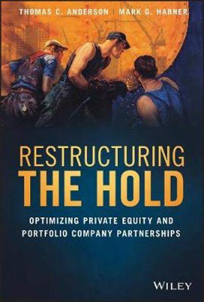 Restructuring the Hold - Thomas C. Anderson