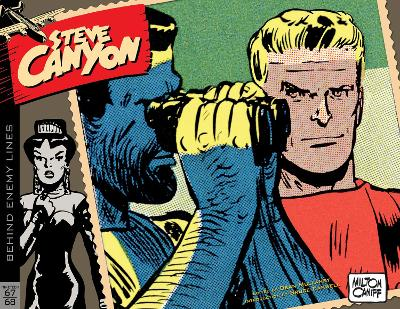 Steve Canyon Volume 11: 1967-1968 - Milton Caniff