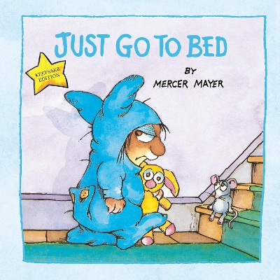 Just Go to Bed - Mercer Mayer