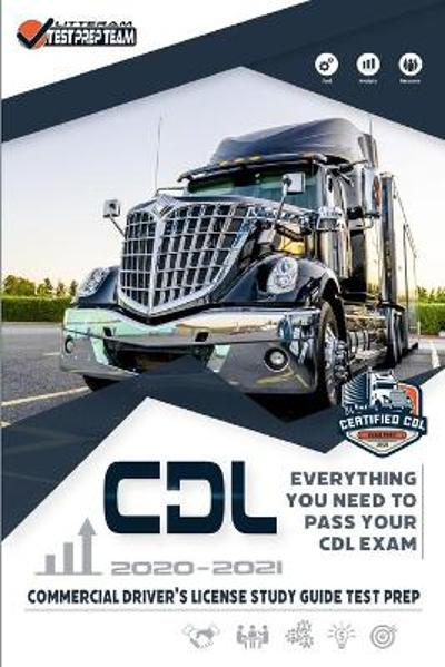 CDL - Commercial Driver's License Study Guide Test Prep - Litteram Test Prep Team