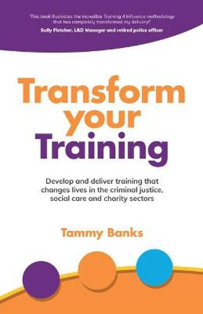 Transform Your Training - Tammy Banks