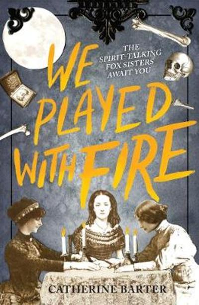 We Played With Fire - Catherine Barter