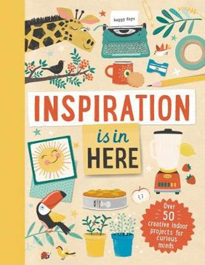 Inspiration is In Here - Welbeck Children's Books