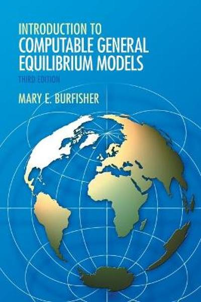Introduction to Computable General Equilibrium Models - Mary E. Burfisher