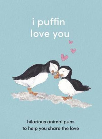 I Puffin Love You -