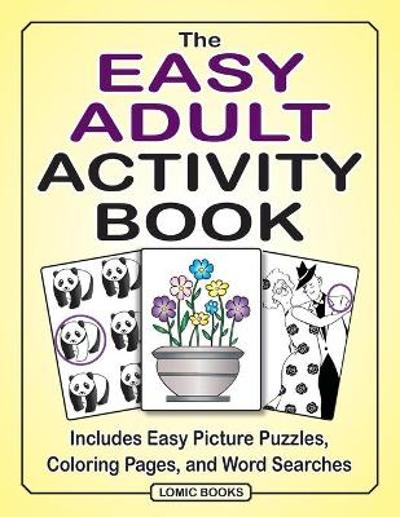 The Easy Adult Activity Book - Joy Kinnest