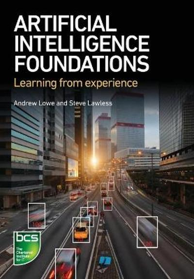 Artificial Intelligence Foundations - Andrew Lowe