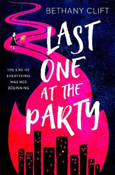 Last One at the Party - Bethany Clift