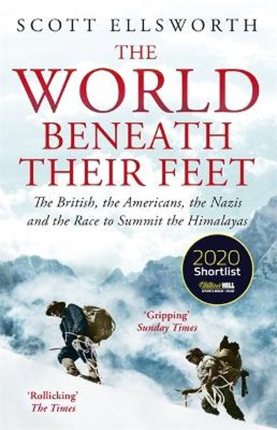 The World Beneath Their Feet - Scott Ellsworth