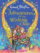 The Adventures of the Wishing-Chair Deluxe Edition - Enid Blyton