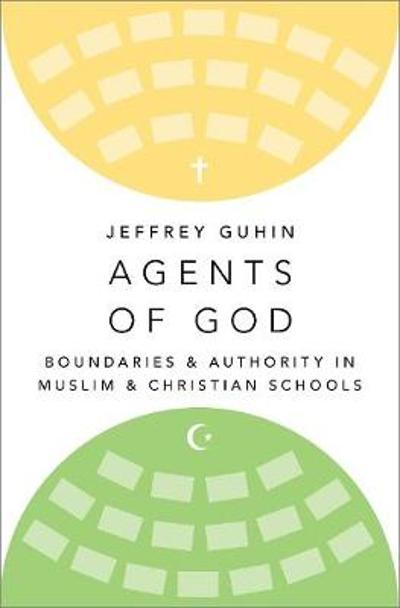 Agents of God - Jeffrey Guhin
