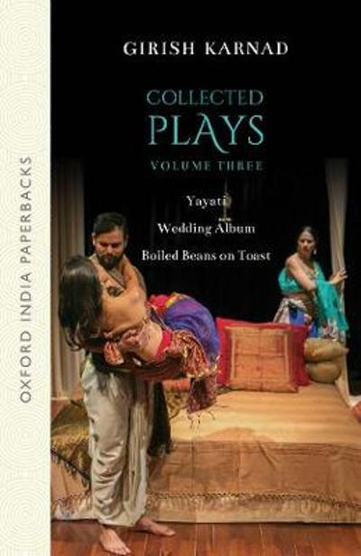 Collected Plays Volume 3_OIP - Late Girish Karnad