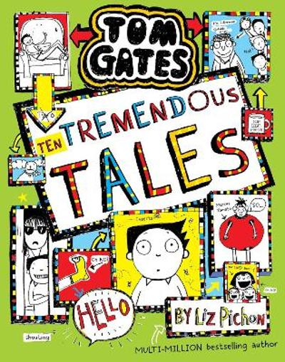 Tom Gates 18: Ten Tremendous Tales (HB) - Liz Pichon