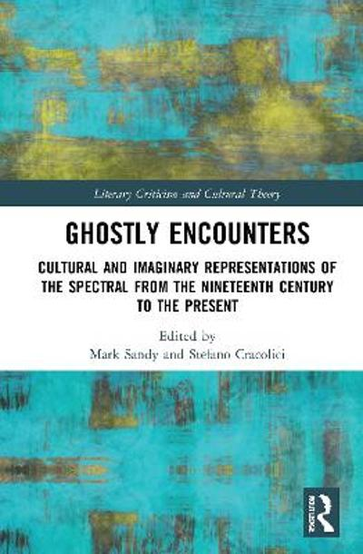 Ghostly Encounters - Mark Sandy
