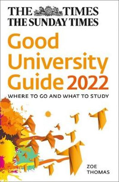 The Times Good University Guide 2022 - Zoe Thomas
