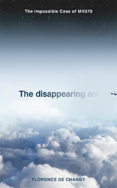 The Disappearing Act - Florence de Changy