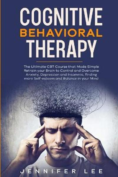 Cognitive Behavioral Therapy - Jennifer Lee