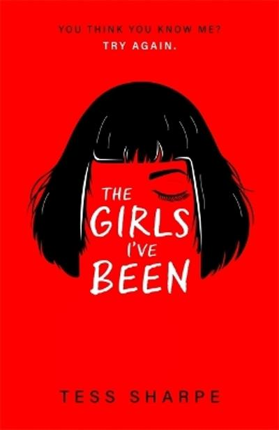 The Girls I've Been - Tess Sharpe