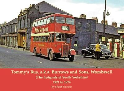 Tommy's Bus, a.k.a. Burrows and Sons, Wombwell - Stuart Emmett