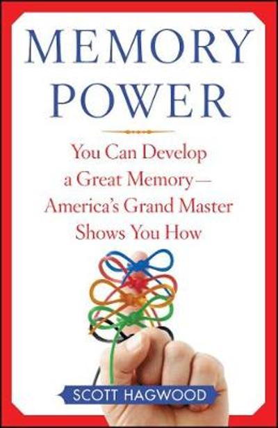 Memory Power - Scott Hagwood