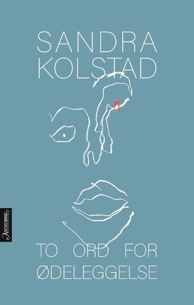 To ord for ødeleggelse - Sandra Kolstad