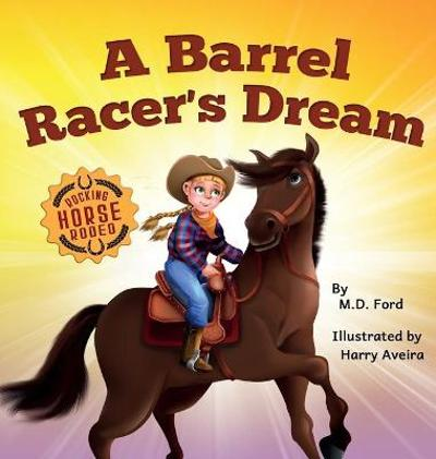 A Barrel Racer's Dream - Ford