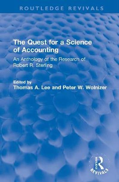 The Quest for a Science of Accounting - Thomas A. Lee