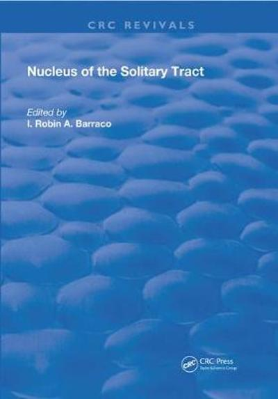 Nucleus of the Solitary Tract - I. Robin A. Barraco