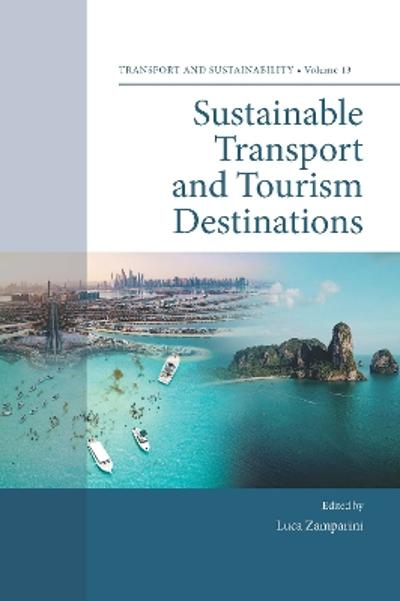 Sustainable Transport and Tourism Destinations - Luca Zamparini