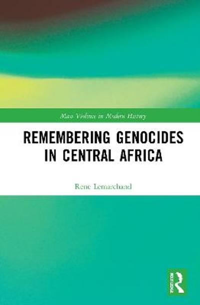 Remembering Genocides in Central Africa - Rene Lemarchand